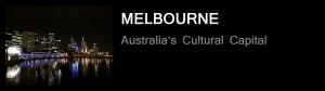 Melbourne - Australia's Cultural Capital