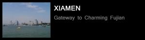 Xiamen - Gateway to Charming Fujian