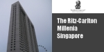 The Ritz-Carlton Millenia SG