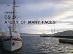 Oslo - A City of Many Faces